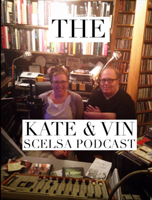 Kate and Vin Scelsa Podcast